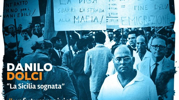 Danilo Dolci, La Sicilia sognata
