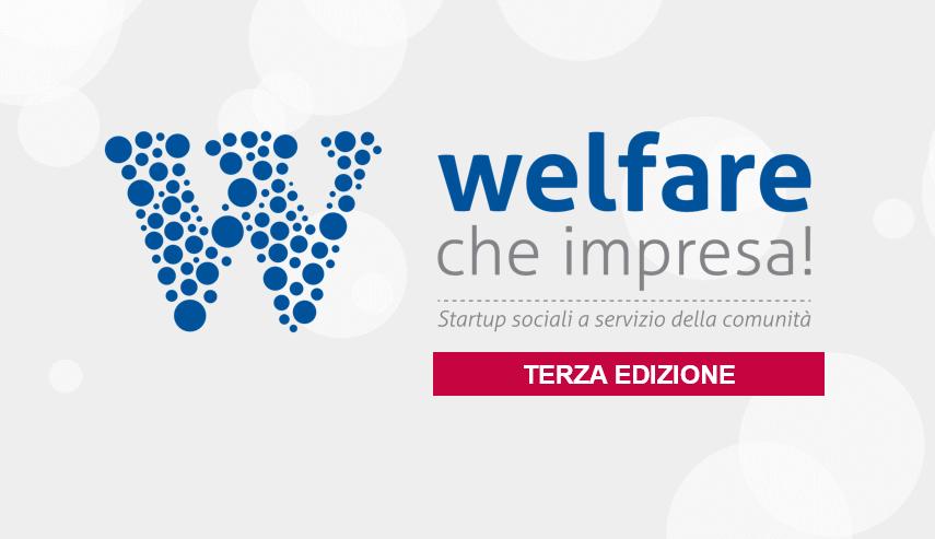 Welfare, che impresa - terza edizione